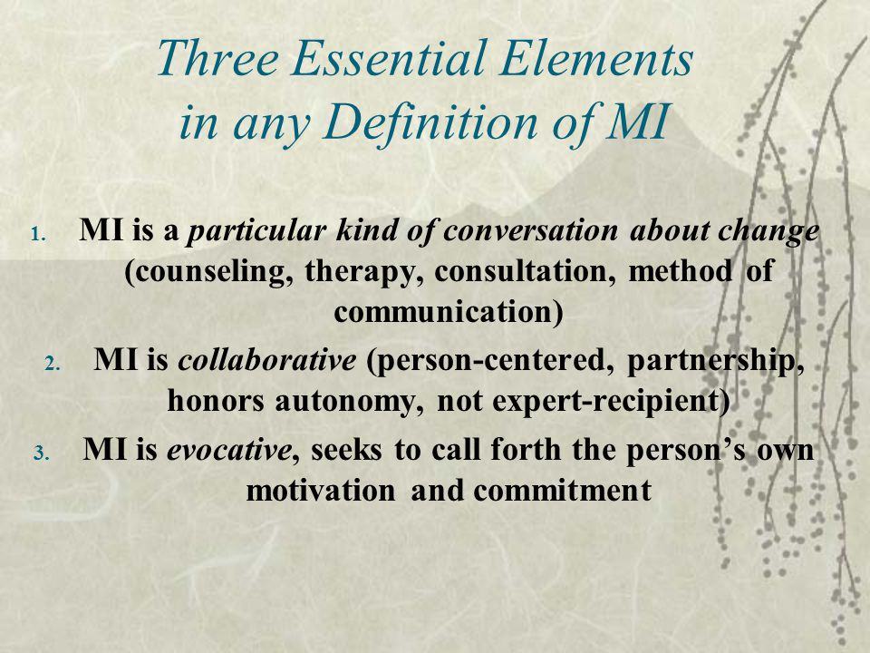 Three Essential Elements in any Definition of MI