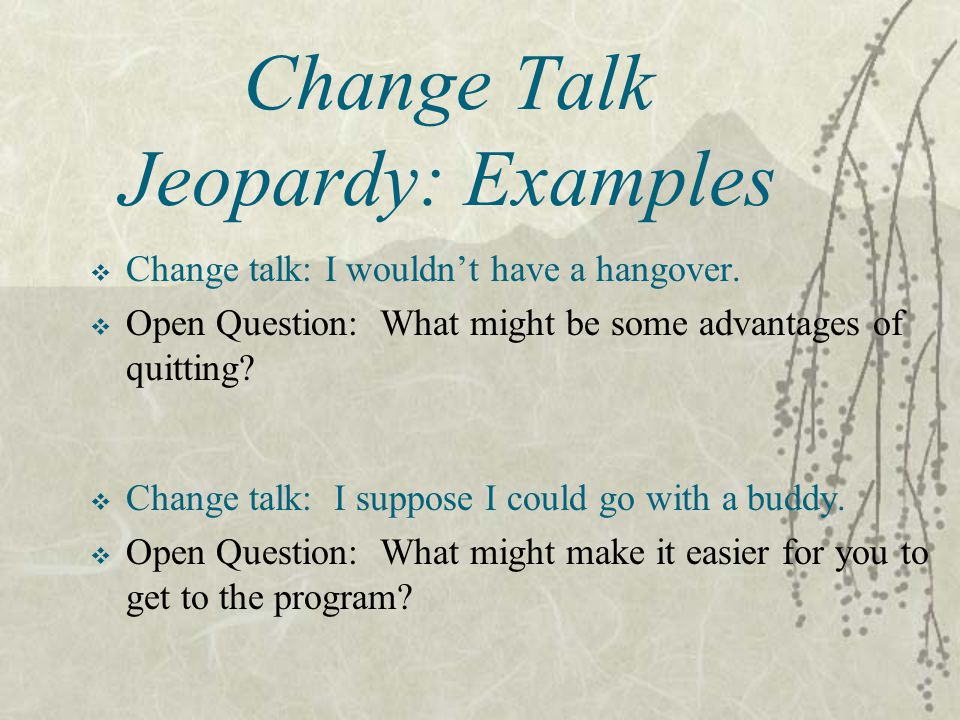 Change Talk Jeopardy: Examples