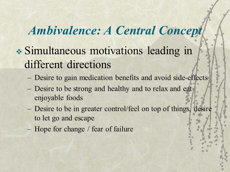 Ambivalence: A Central Concept