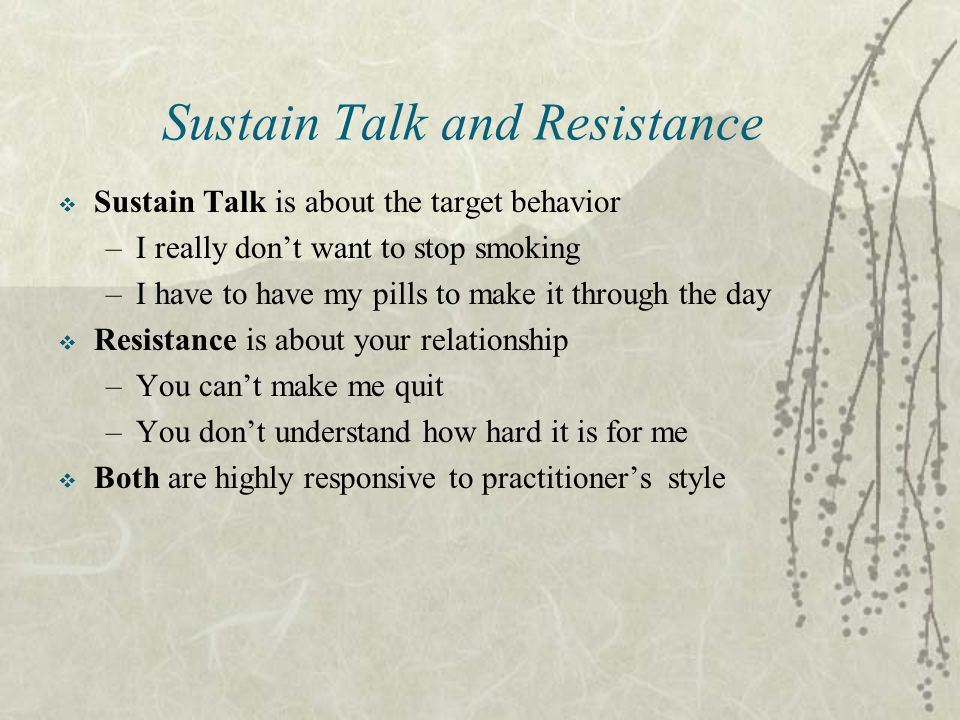 Sustain Talk and Resistance