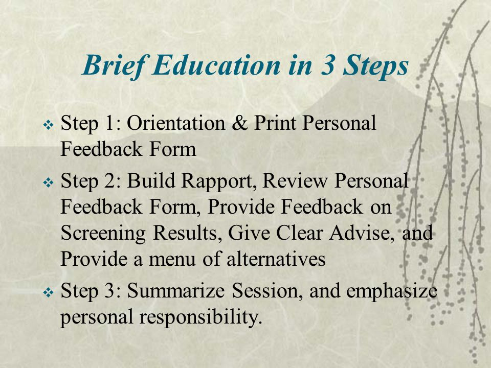 Brief Education in 3 Steps