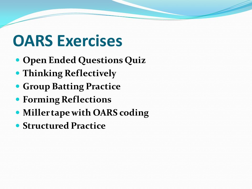 OARS Exercises Open Ended Questions Quiz Thinking Reflectively