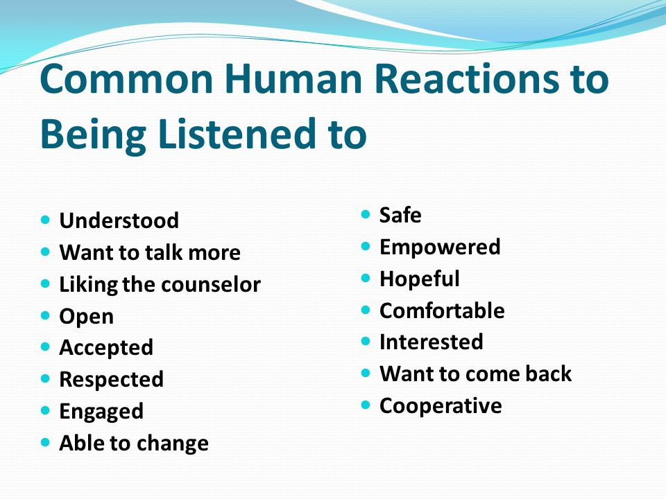 Common Human Reactions to Being Listened to