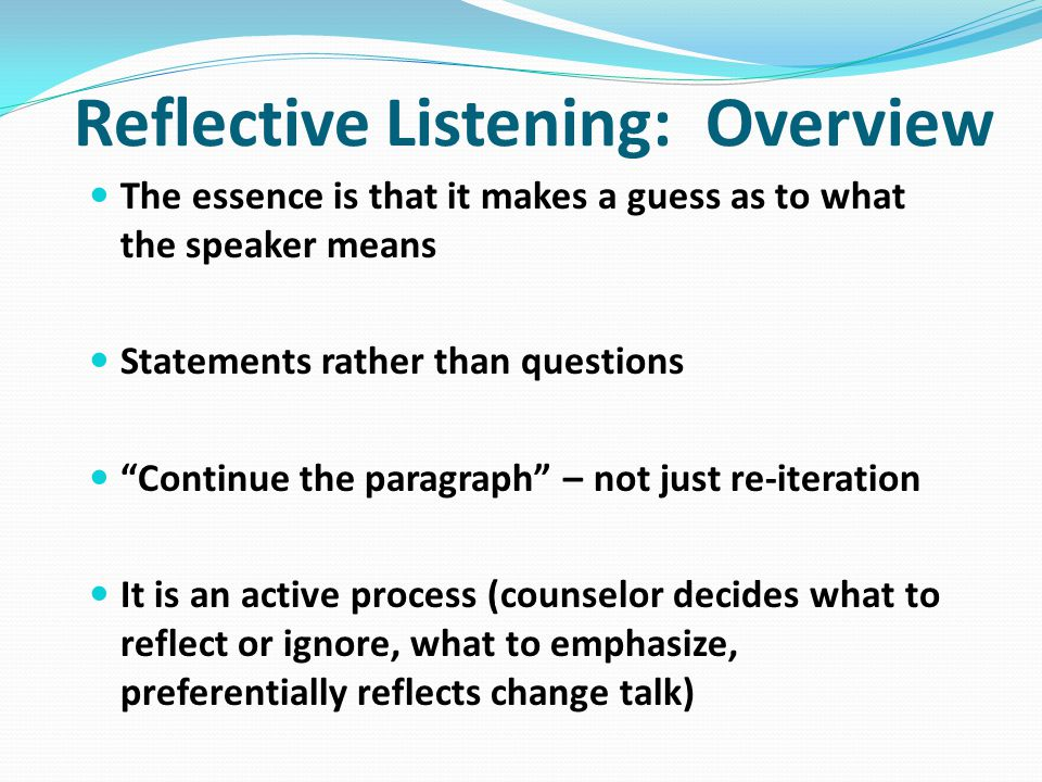 Reflective Listening: Overview