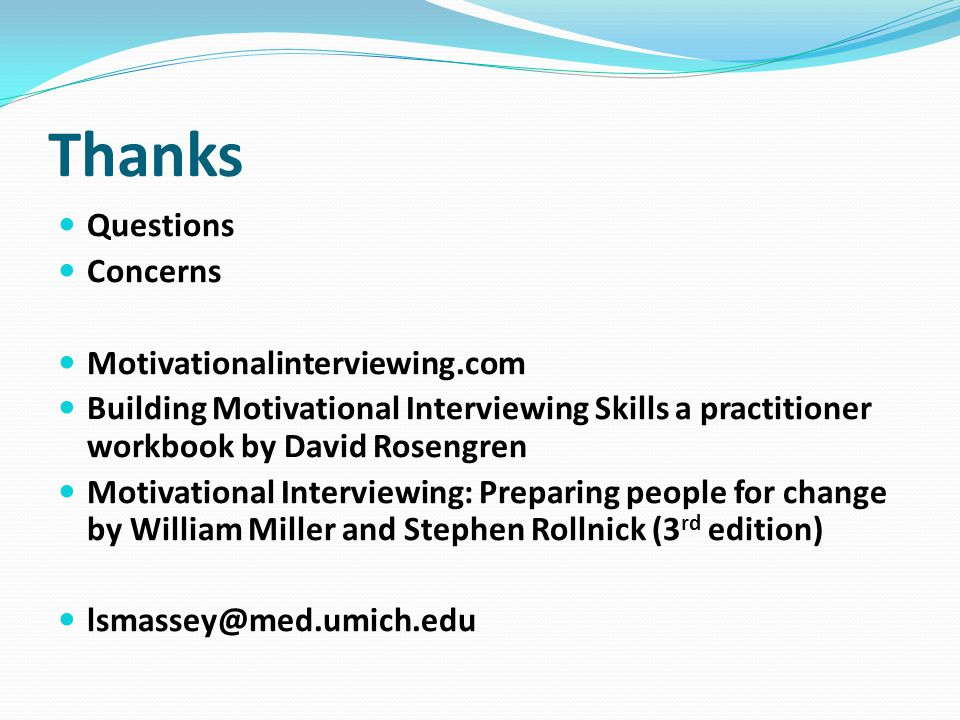 Thanks Questions Concerns Motivationalinterviewing.com