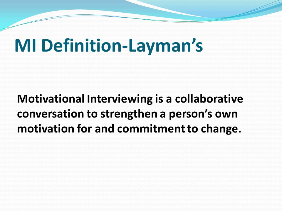 MI Definition-Layman's