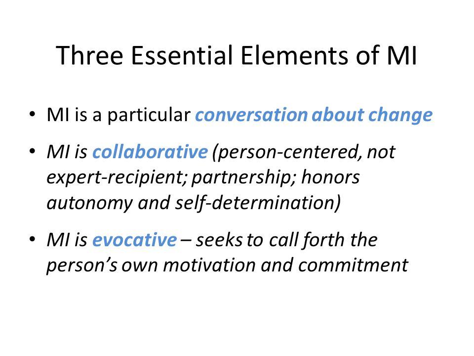 Three Essential Elements of MI