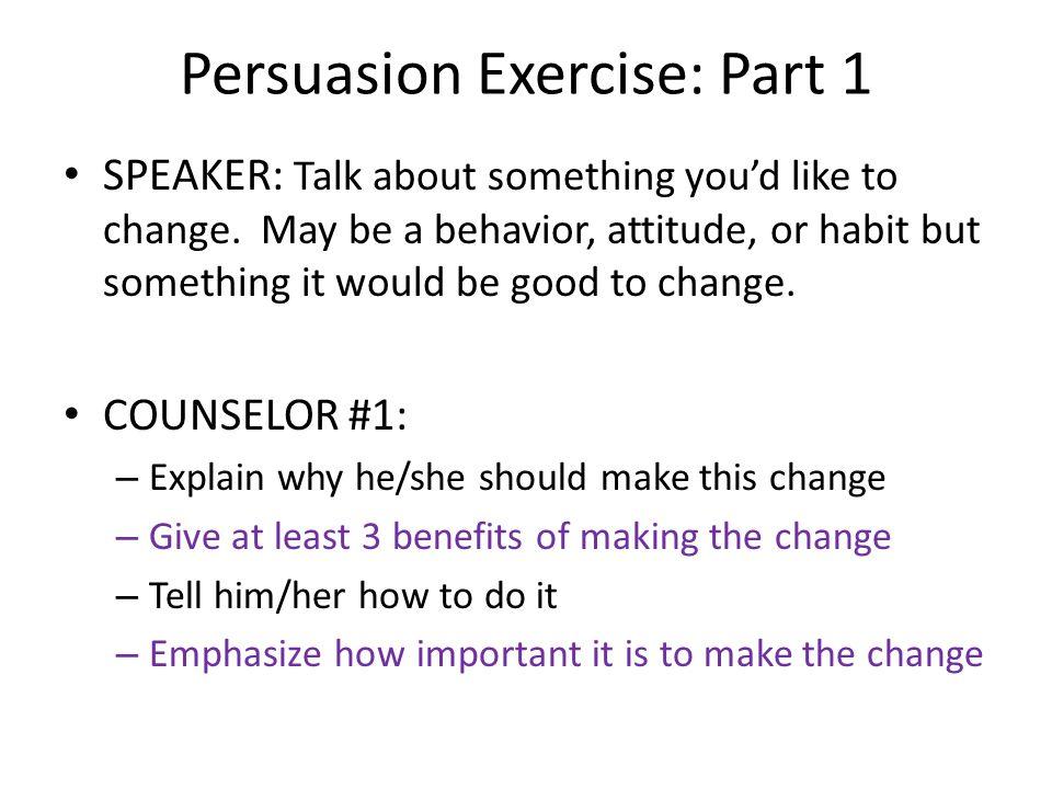 Persuasion Exercise: Part 1