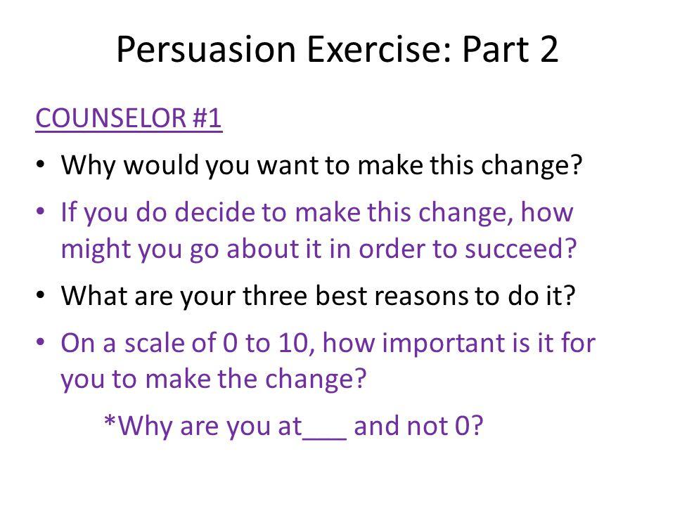 Persuasion Exercise: Part 2