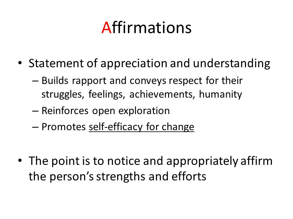 Affirmations Statement of appreciation and understanding