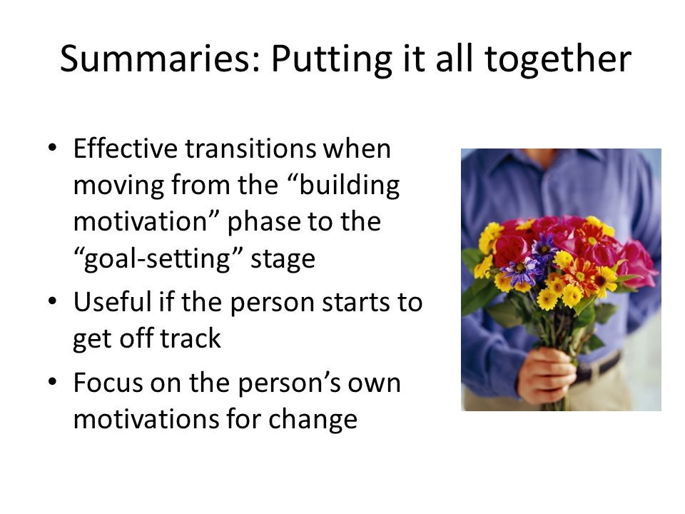 Summaries: Putting it all together