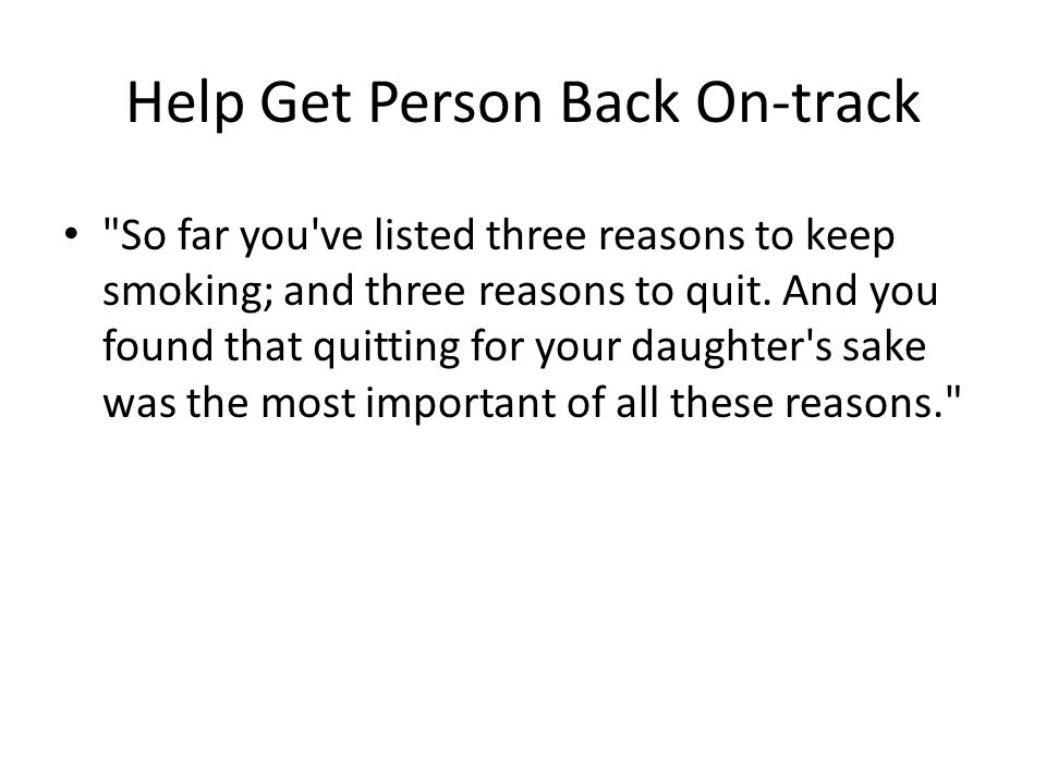 Help Get Person Back On-track