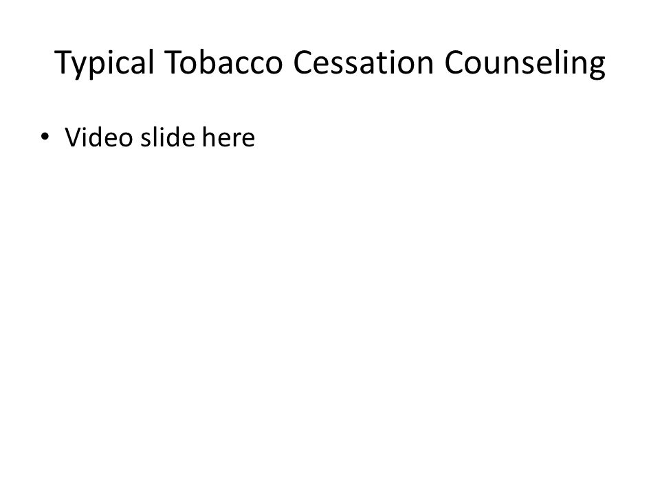 Typical Tobacco Cessation Counseling