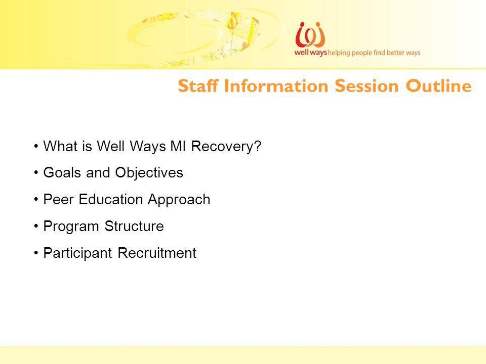 Staff Information Session Outline