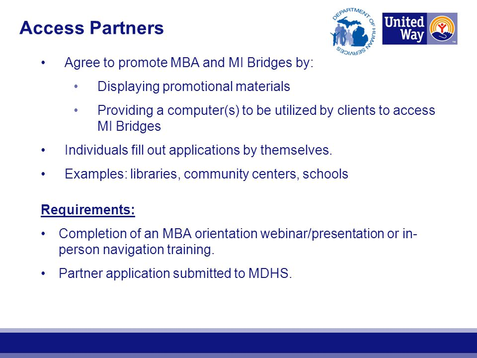 Access Partners Agree to promote MBA and MI Bridges by: