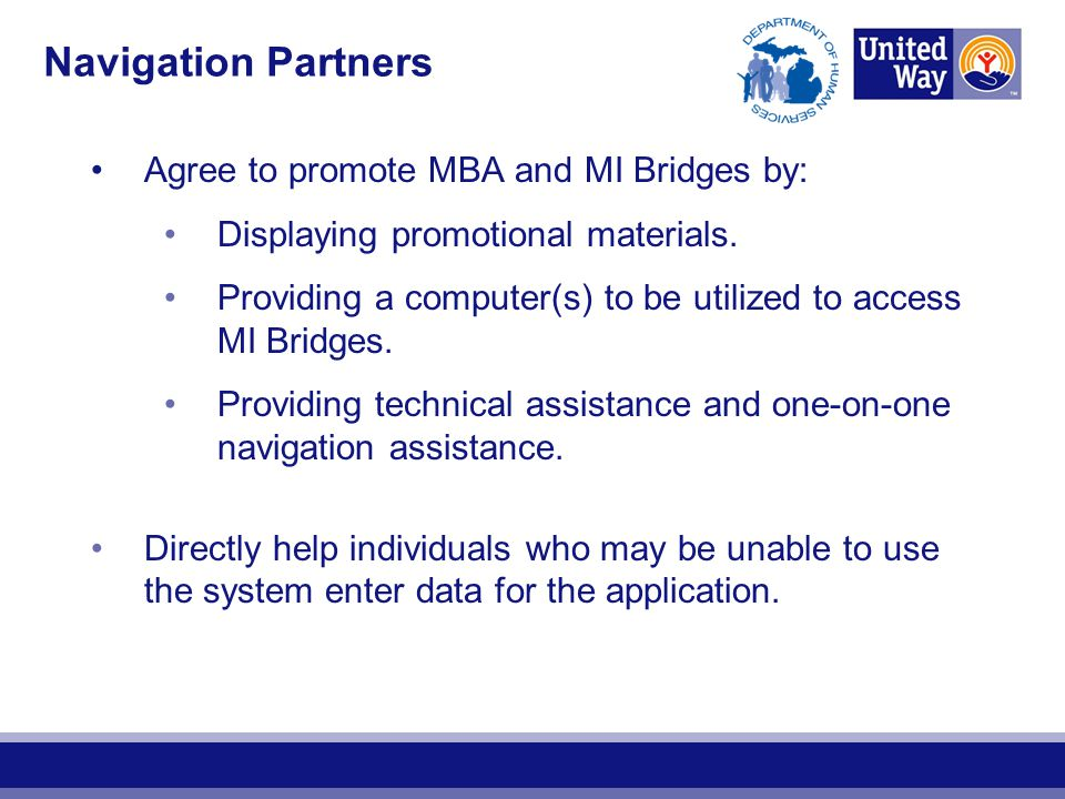 Navigation Partners Agree to promote MBA and MI Bridges by: