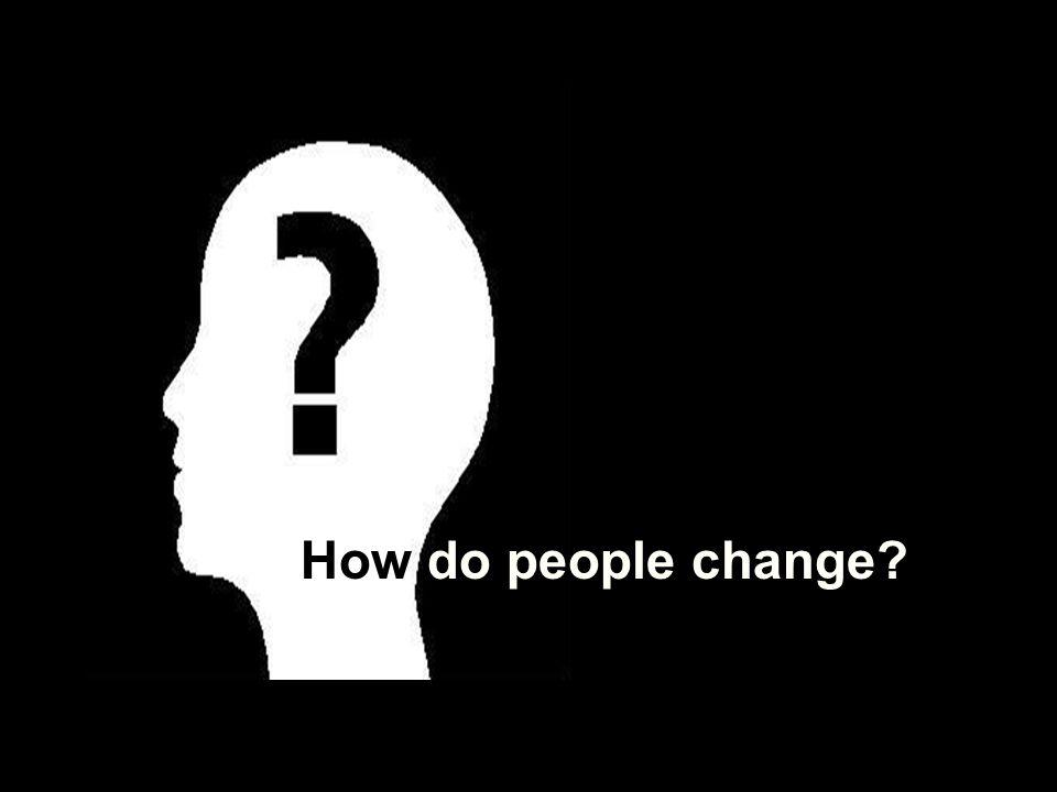 How do people change