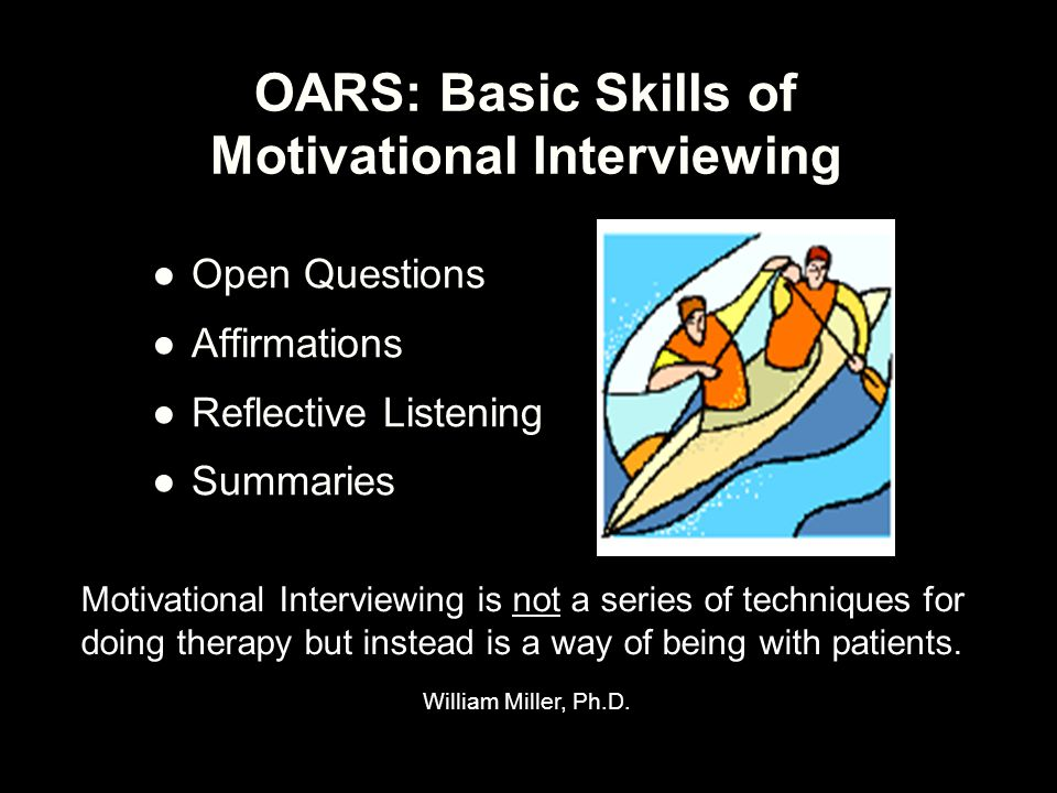 OARS: Basic Skills of Motivational Interviewing