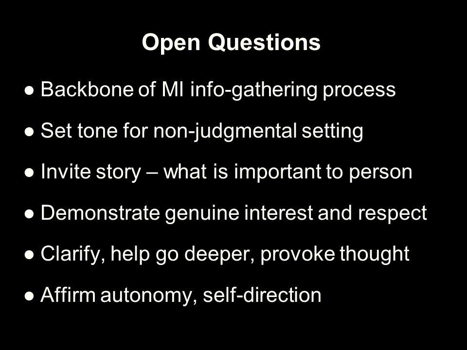 Open Questions Backbone of MI info-gathering process
