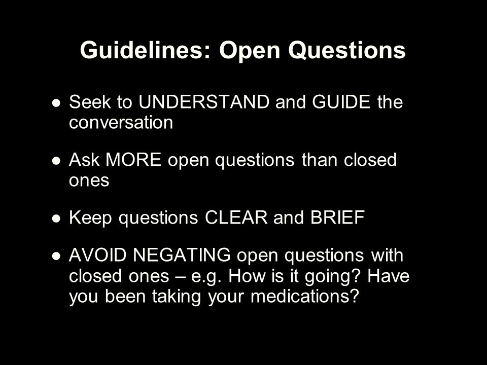 Guidelines: Open Questions