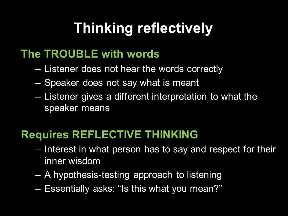 Thinking reflectively