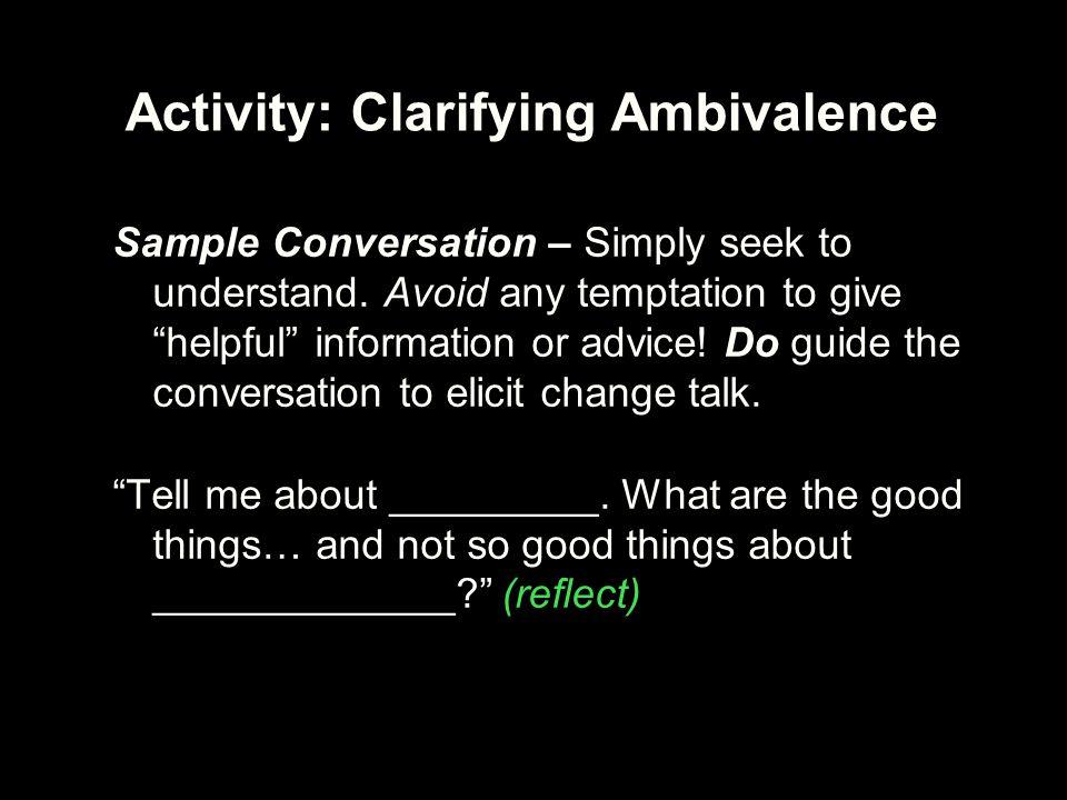 Activity: Clarifying Ambivalence