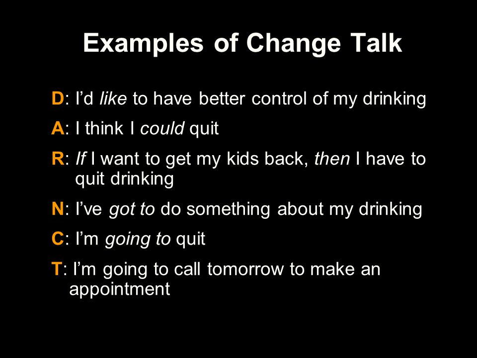 Examples of Change Talk