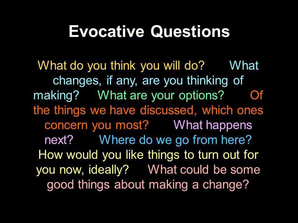 Evocative Questions