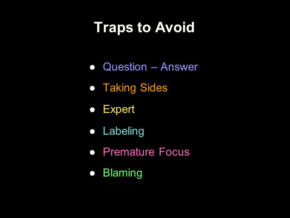 Traps to Avoid Question – Answer Taking Sides Expert Labeling