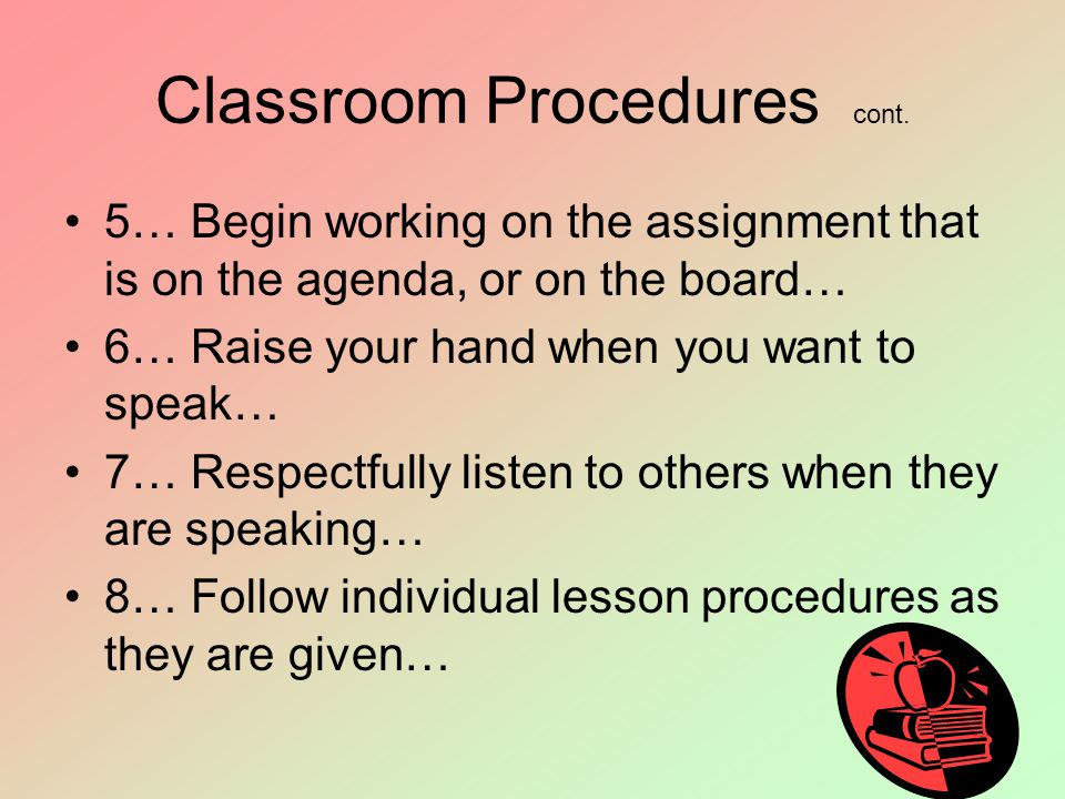 Classroom Procedures cont.