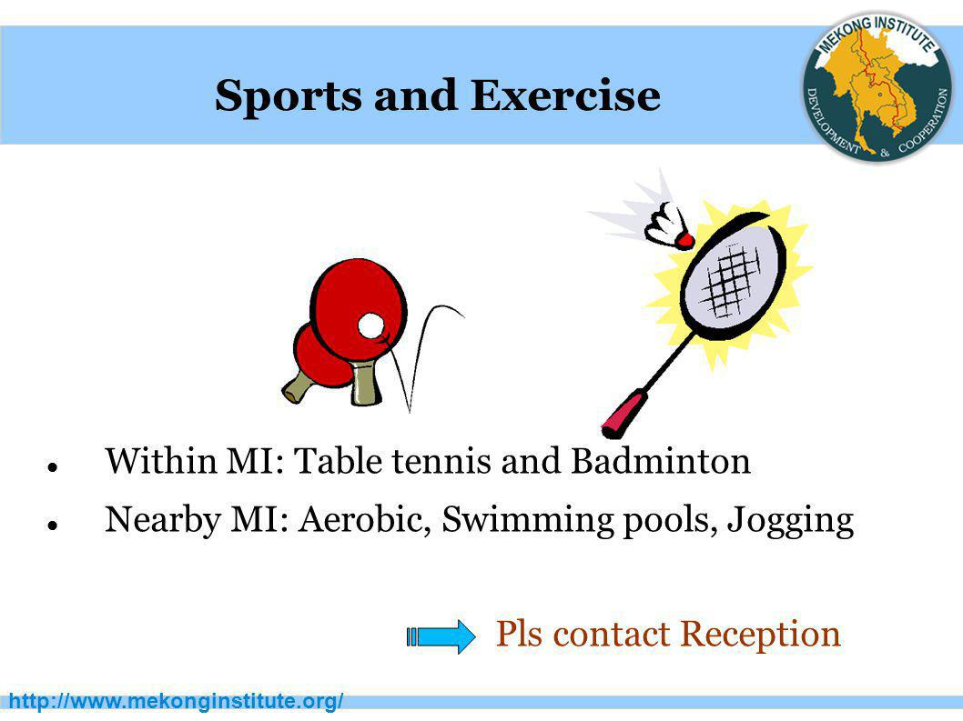 Sports and Exercise Within MI: Table tennis and Badminton