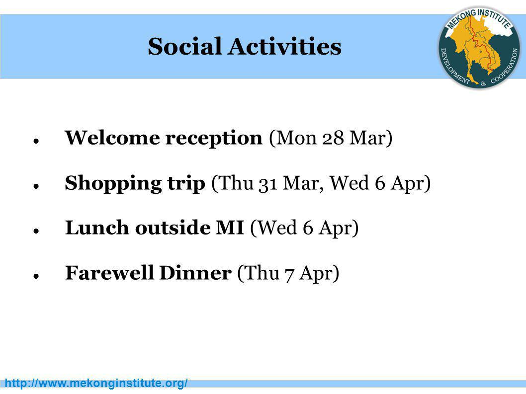 Social Activities Welcome reception (Mon 28 Mar)