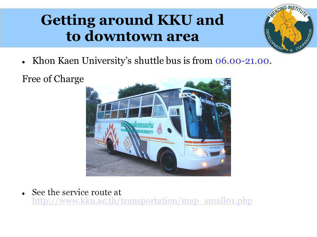 Getting around KKU and to downtown area