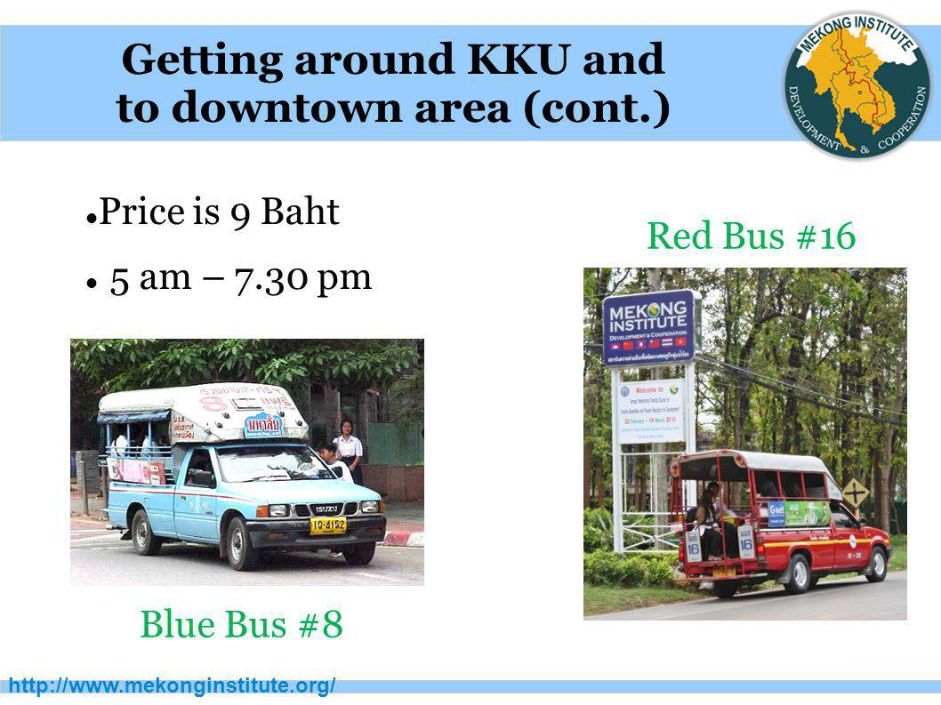 Getting around KKU and to downtown area (cont.)