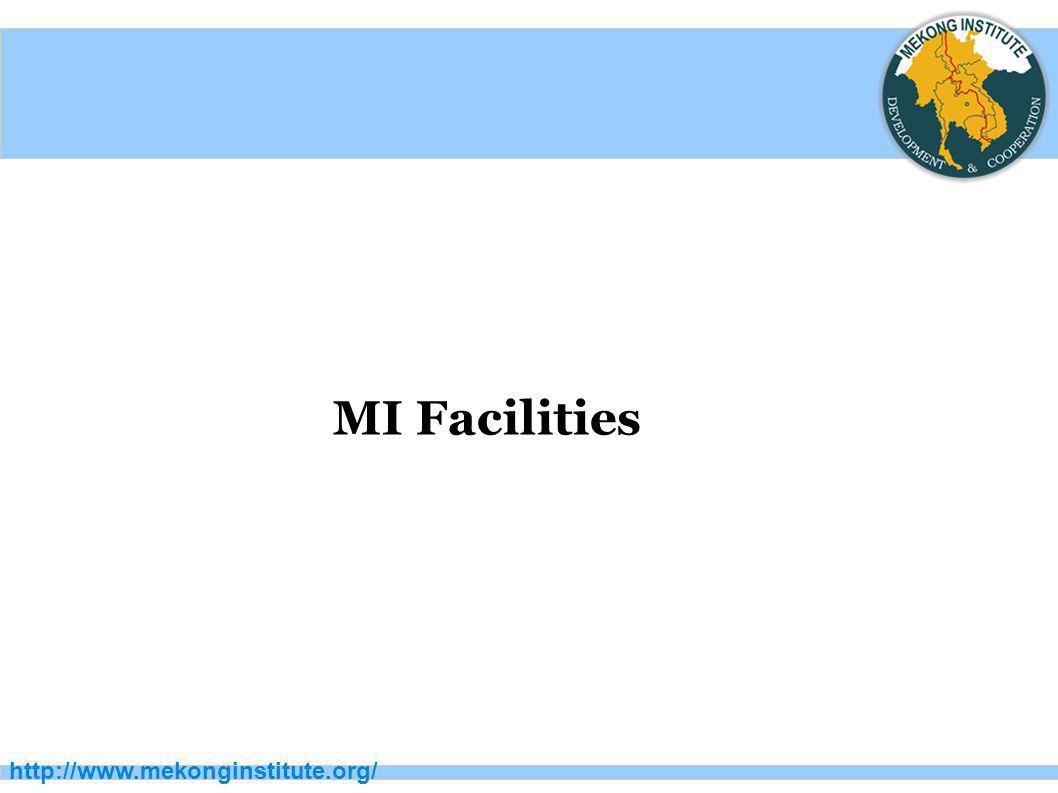 MI Facilities http://www.mekonginstitute.org/