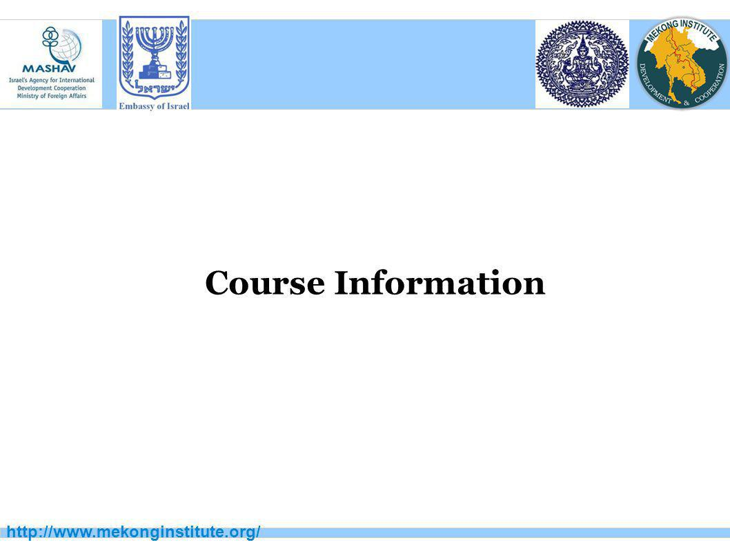 Course Information http://www.mekonginstitute.org/