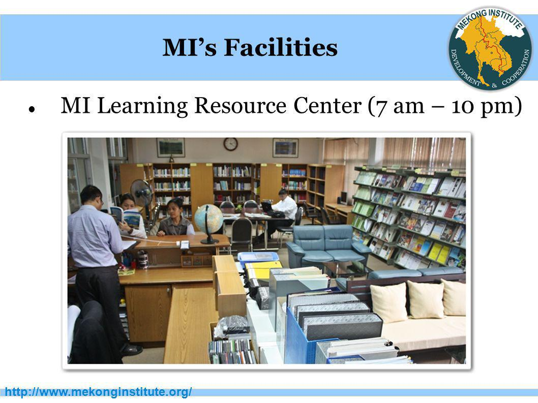 MI's Facilities MI Learning Resource Center (7 am – 10 pm)