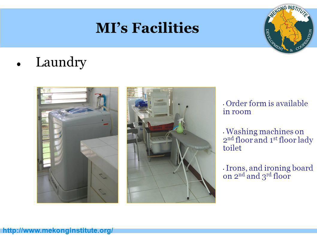 MI's Facilities Laundry Order form is available in room