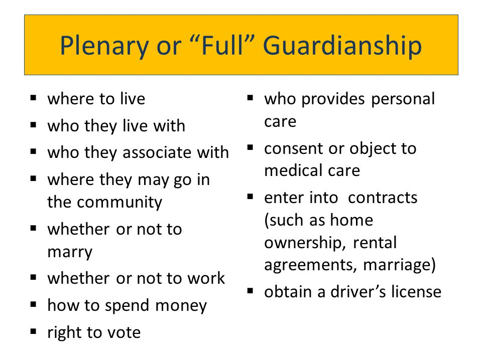 Plenary or Full Guardianship