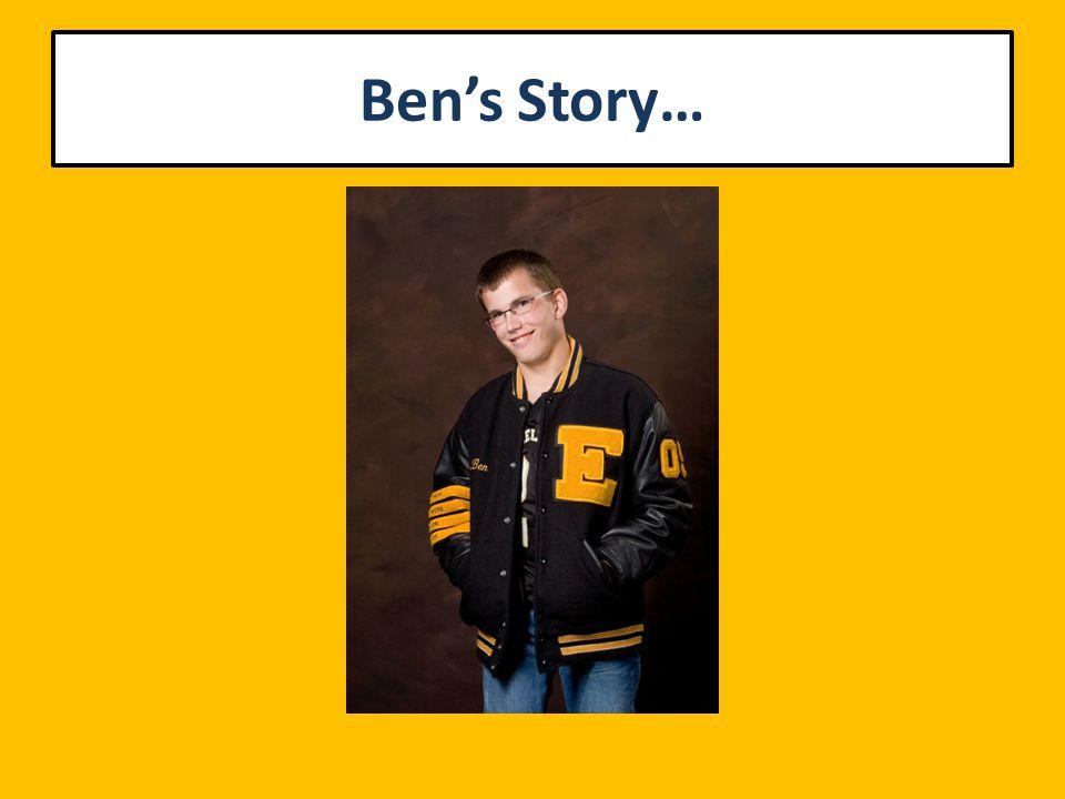Ben's Story…