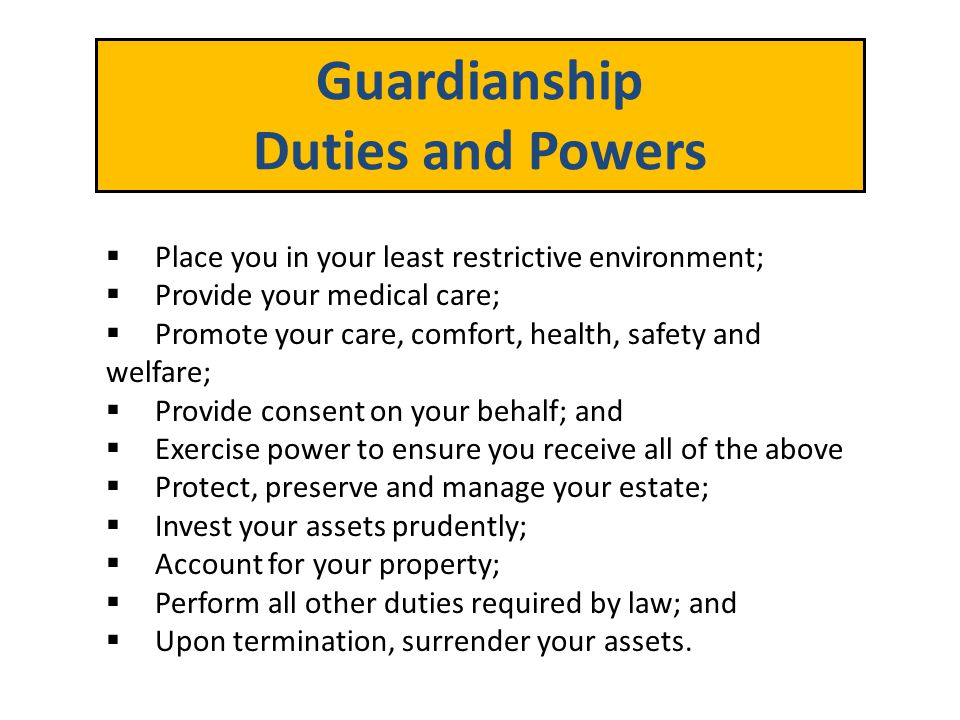 Guardianship Duties and Powers