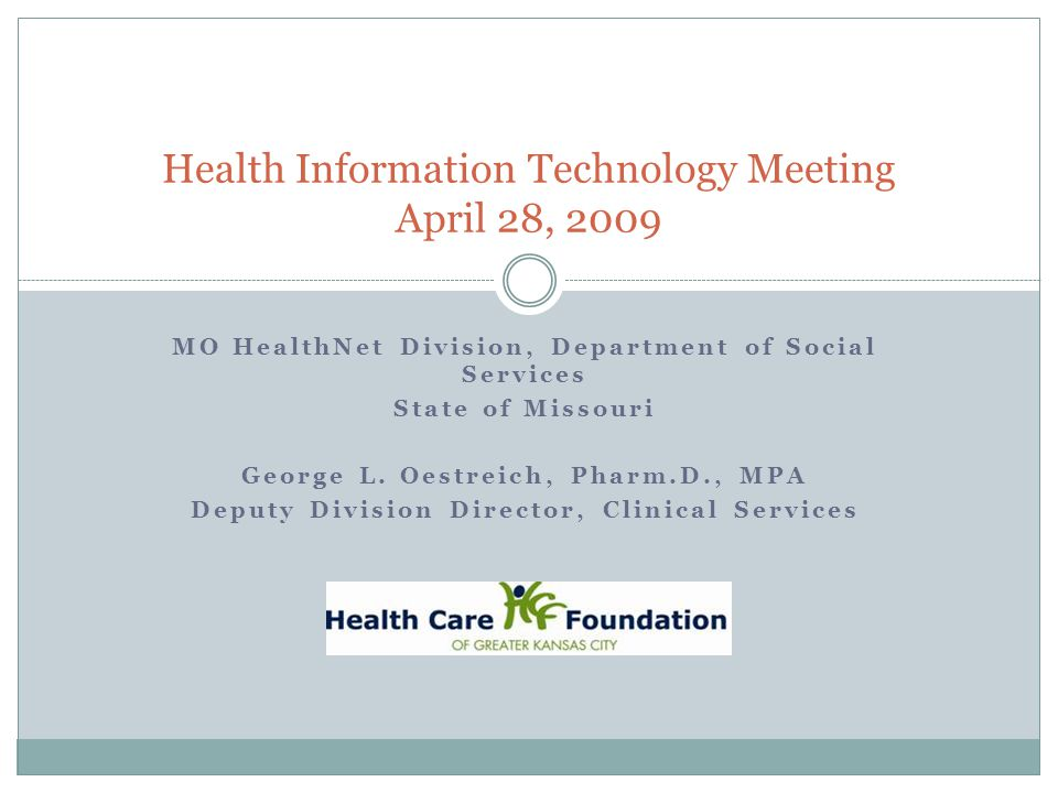 Health Information Technology Meeting April 28, 2009