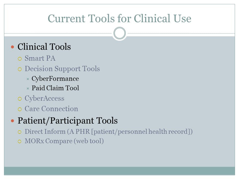 Current Tools for Clinical Use