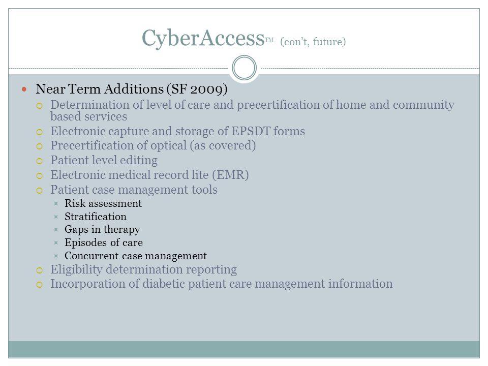 CyberAccessTM (con't, future)