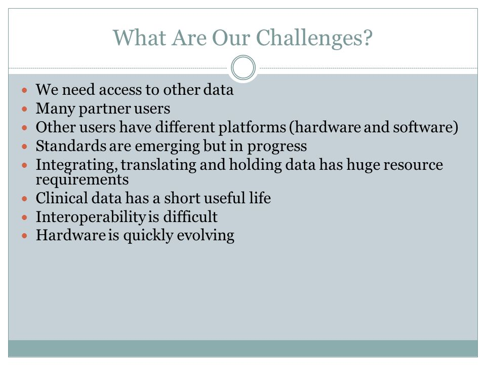 What Are Our Challenges