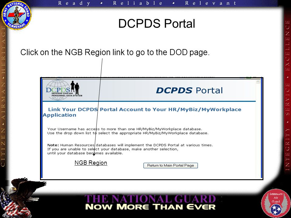 DCPDS Portal If your username is not found on a database, an error message displays.