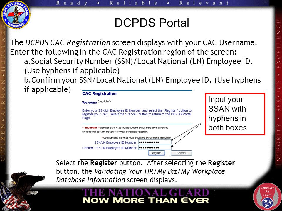 DCPDS Portal Enter the following in the Regions Association section of the screen: Enter your HR/My Biz/My Workplace Username.