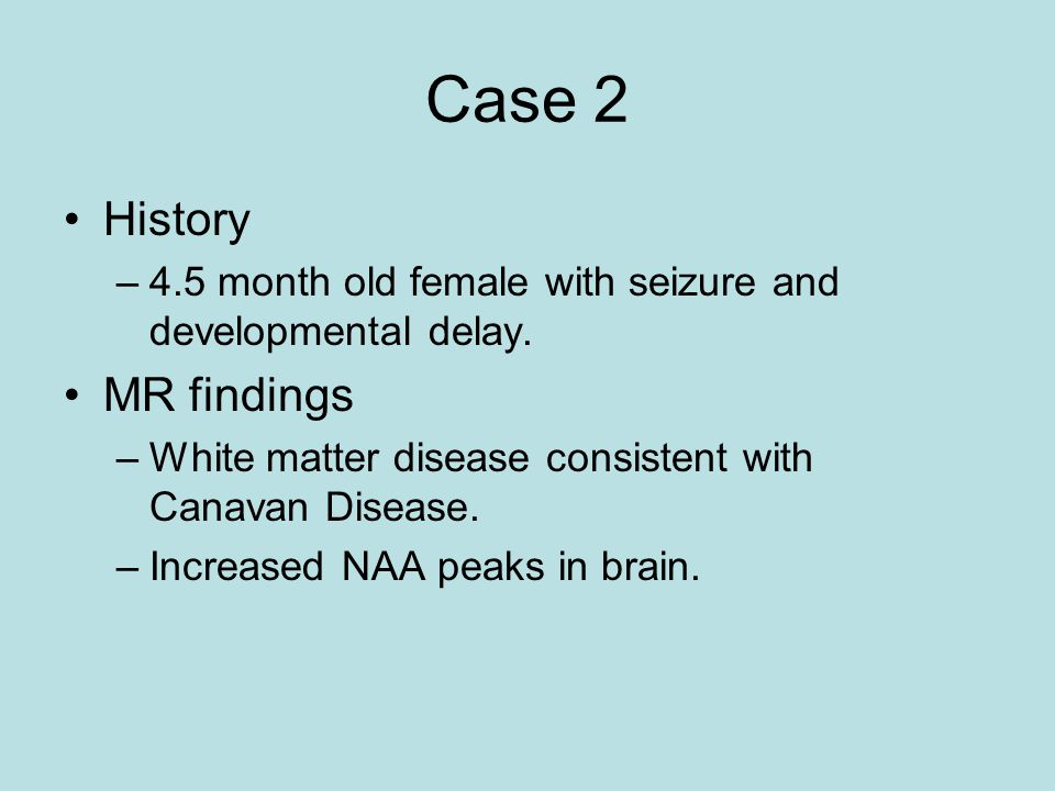 Case 2 History MR findings