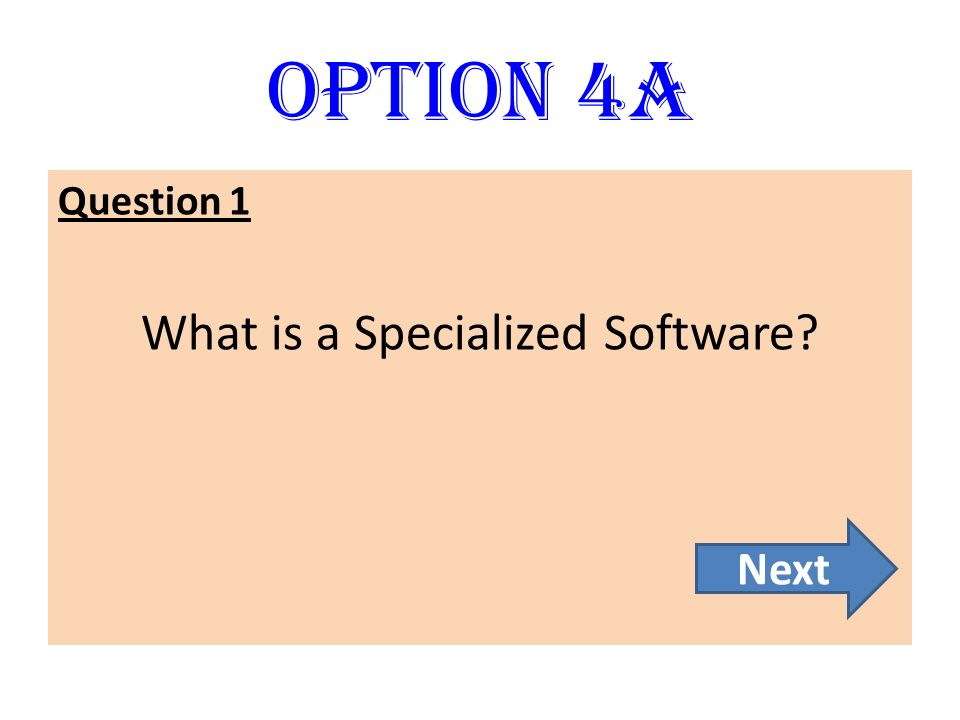 What is a Specialized Software