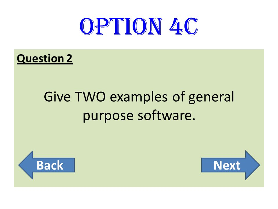 Give TWO examples of general purpose software.